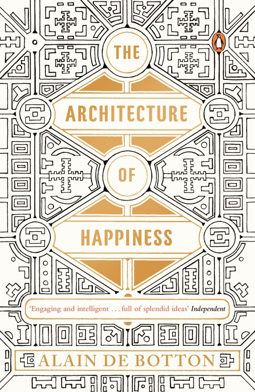 The Architecture of Happiness(English, Paperback, Alain De Botton)