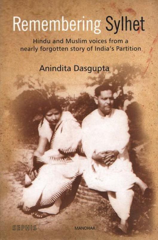 Remembering Sylhet(English, Hardcover, Dasgupta Anindita)