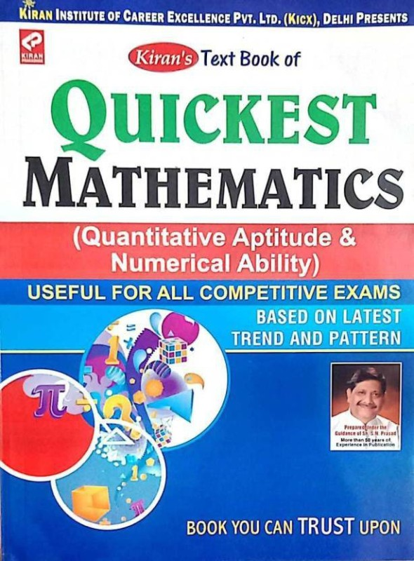 KIRAN Quickest Mathematics ( Quantitative Aptitude & Numerical Apility ) Use For All Competitive Exam ( Based On Lastes Trend And Patern ( K Chandan Gupt )(Paperback, S.N.Prasad)