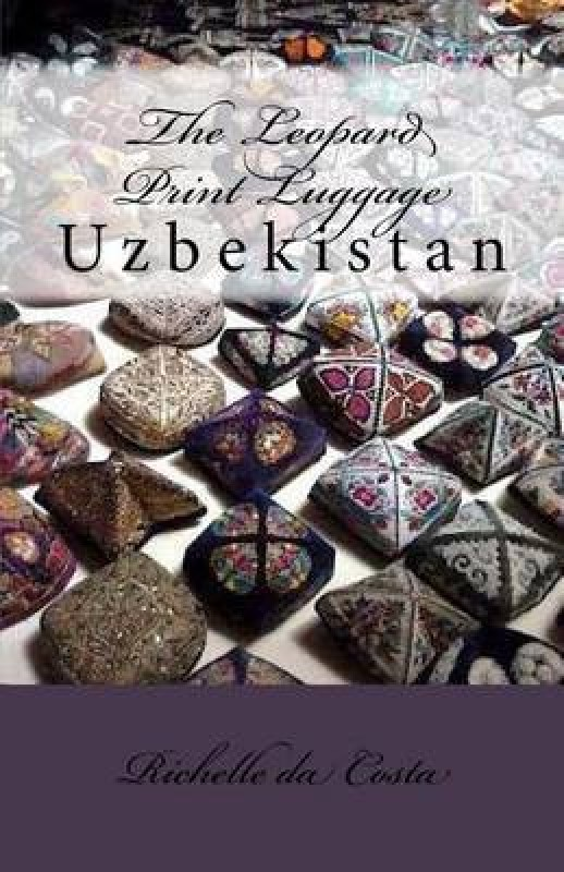 Uzbekistan(English, Paperback, Da Costa Richelle)