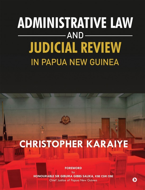 Administrative Law and Judicial Review in Papua New Guinea(English, Middle (1100-1500), Paperback, Christopher Karaiye)