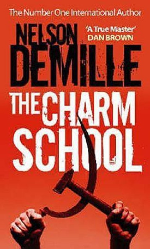 The Charm School(English, Paperback, DeMille Nelson)