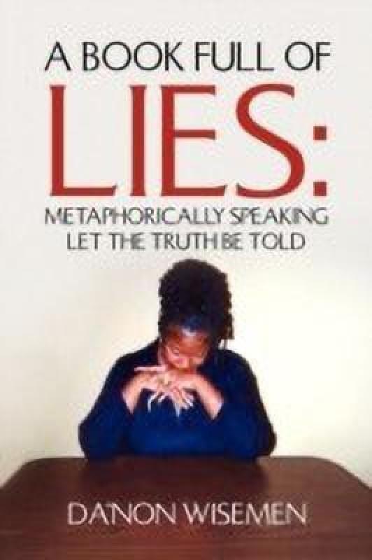 A Book Full of Lies(English, Paperback, Wisemen Da'non)