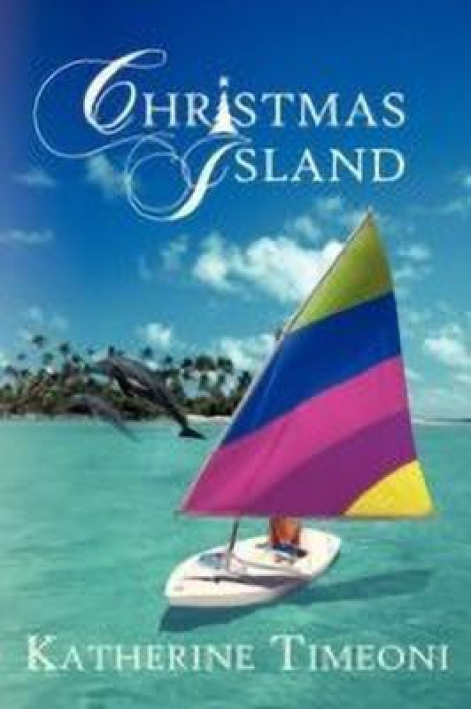 Christmas Island(English, Paperback, Timeoni Katherine)