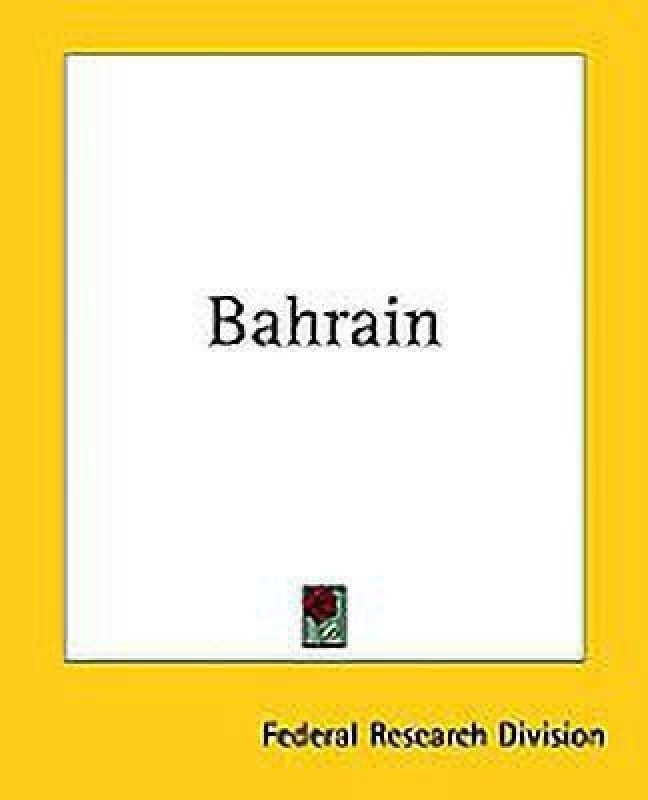 Bahrain(English, Paperback, Federal Research Division)
