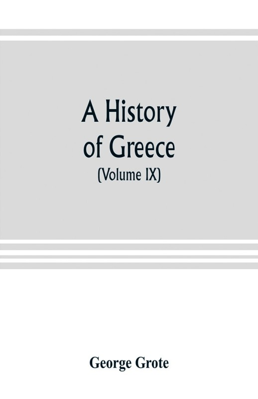 A history of Greece(English, Paperback, George Grote)