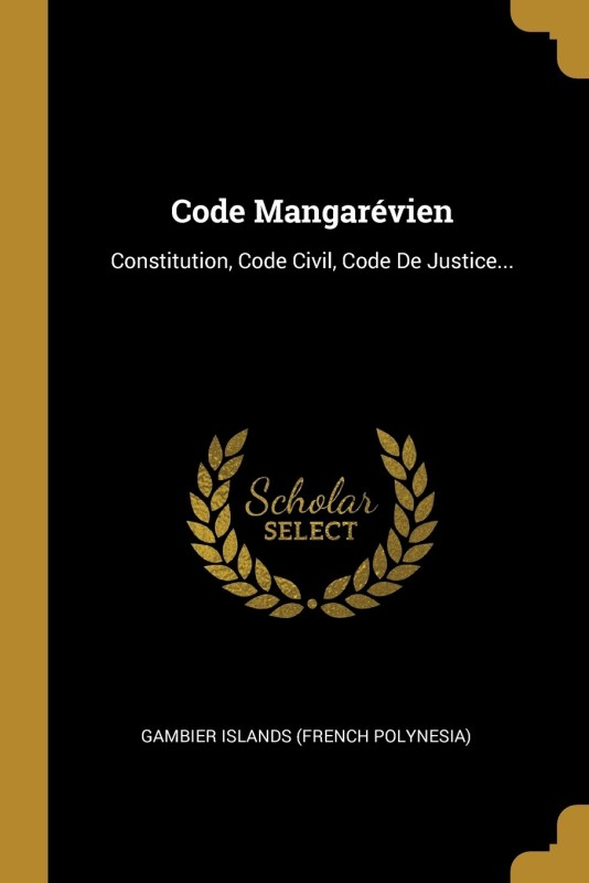 Code Mangarévien(French, Paperback, Gambier Islands (French Polynesia))