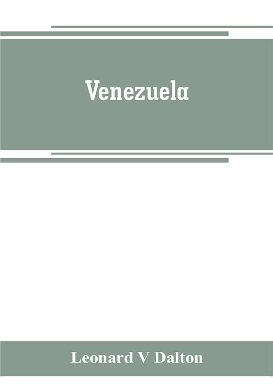 Venezuela(English, Paperback, Leonard V Dalton)