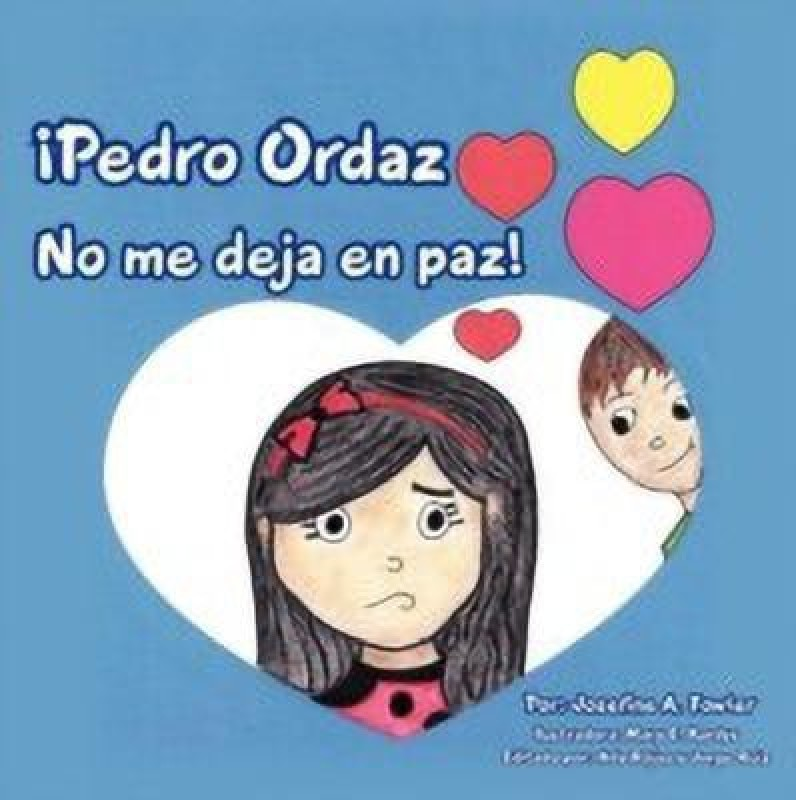 Pedro Ordaz No Me Deja En Paz!(Spanish, Paperback, Fowler Josefine A.)