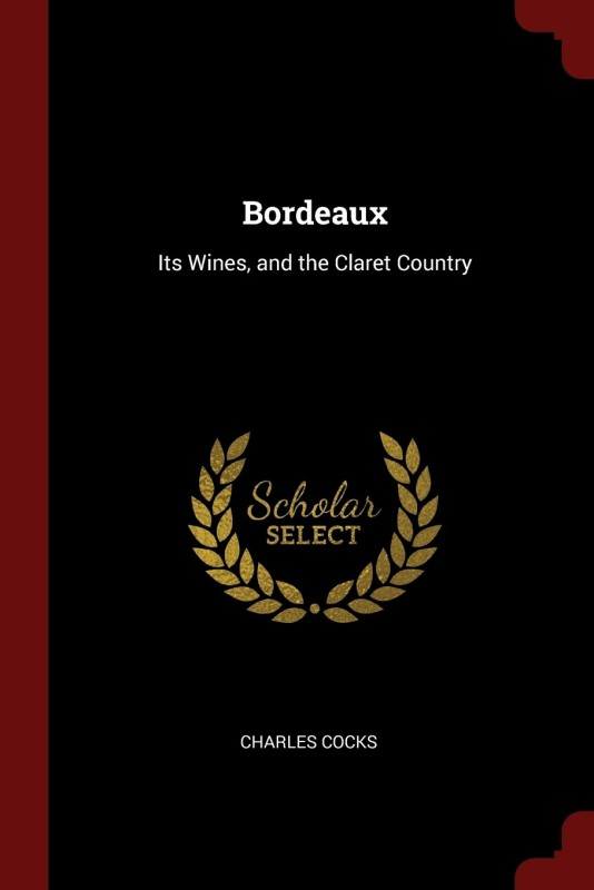 Bordeaux(English, Paperback, Charles Cocks)