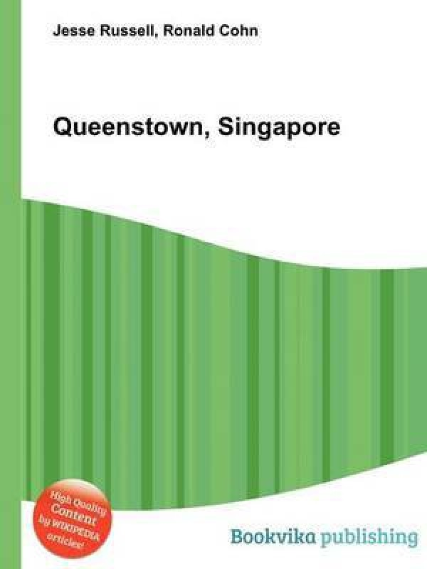 Queenstown, Singapore(English, Paperback, unknown)