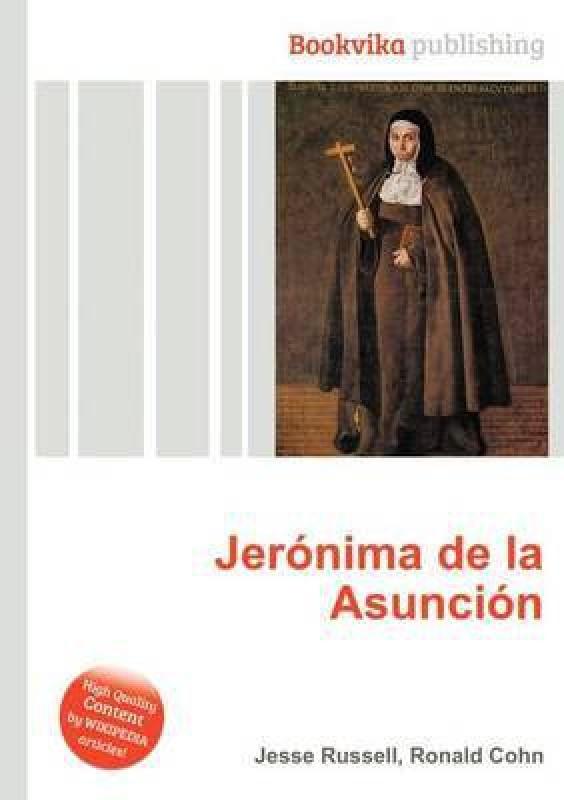 Jeronima de la Asuncion(English, Paperback, unknown)