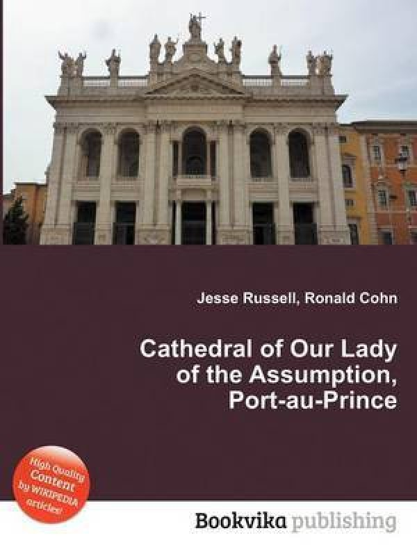 Cathedral of Our Lady of the Assumption, Port-Au-Prince(English, Paperback, Russell Jesse)