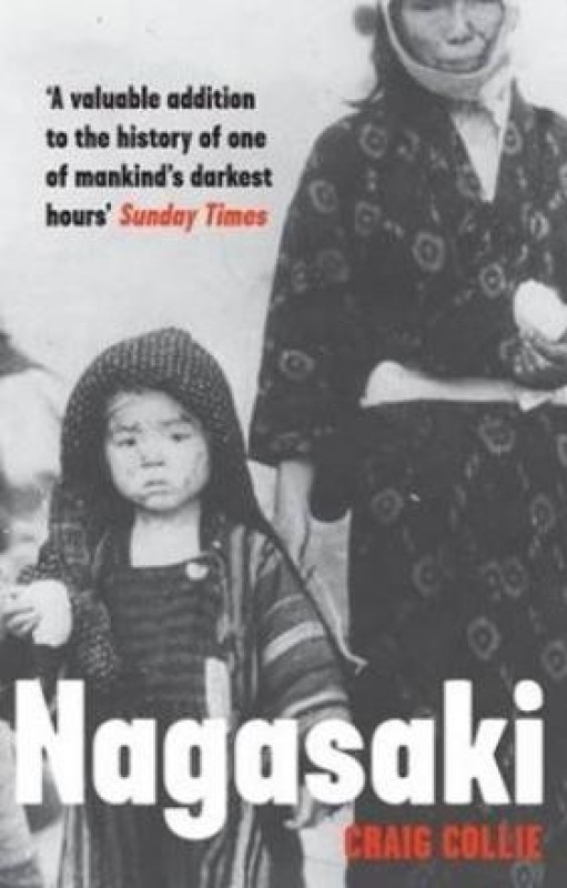 Nagasaki(English, Paperback, Collie Craig)