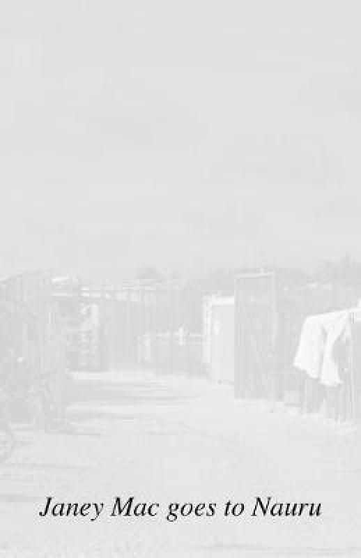 Janey Mac goes to Nauru(English, Paperback, Mac Janey)