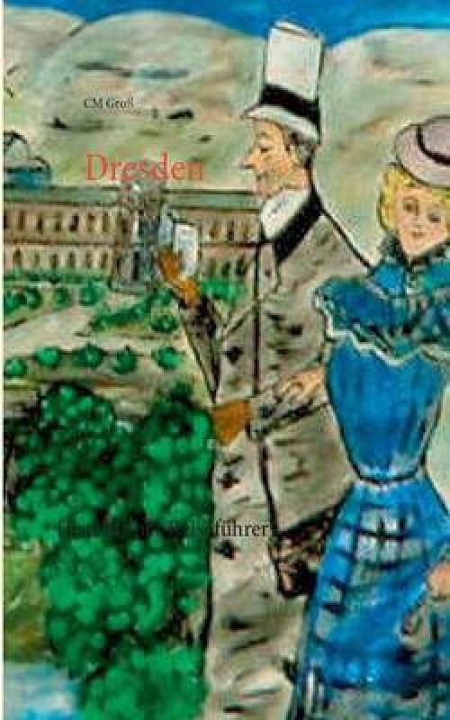 Dresden(German, Paperback, Gro CM)