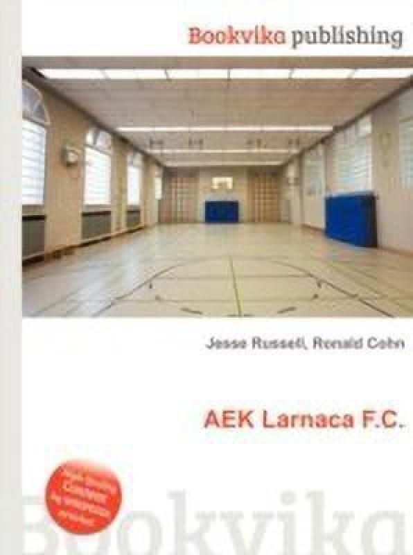 Aek Larnaca F.C.(English, Paperback, unknown)