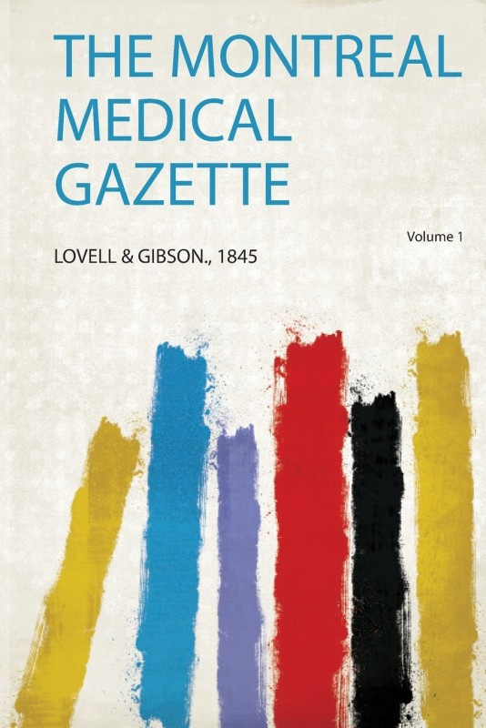 The Montreal Medical Gazette(English, Paperback, unknown)