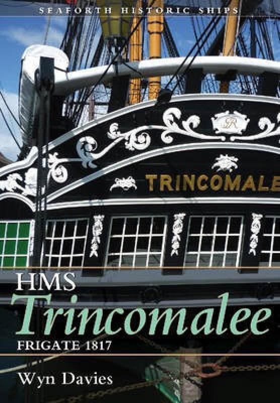 The Frigate HMS Trincomalee 1817(English, Paperback, Davies Wynford)