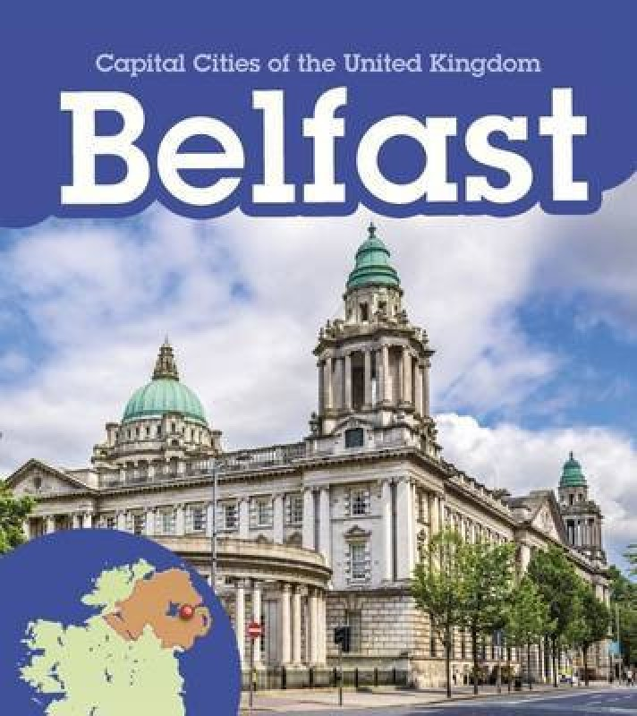 Belfast(English, Hardcover, Oxlade Chris)