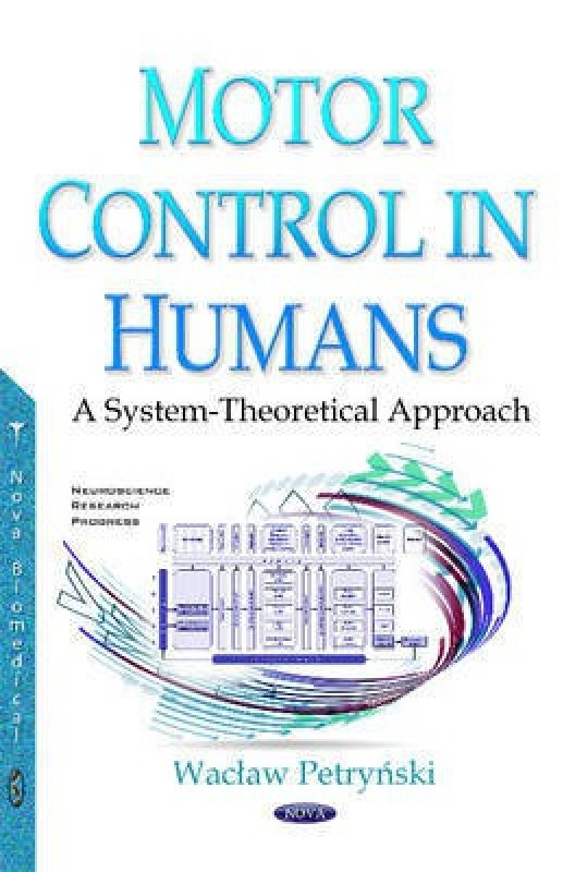 Motor Control in Humans(English, Hardcover, Katowice Waclaw Petrynski)