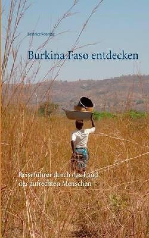Burkina Faso entdecken(German, Paperback, Sonntag Beatrice)