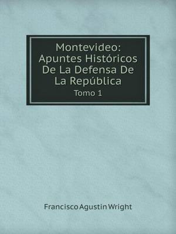 Montevideo(French, Paperback, Wright Francisco Agustin)