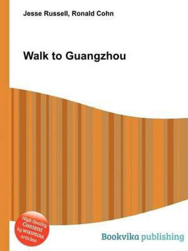 Walk to Guangzhou(English, Paperback, unknown)