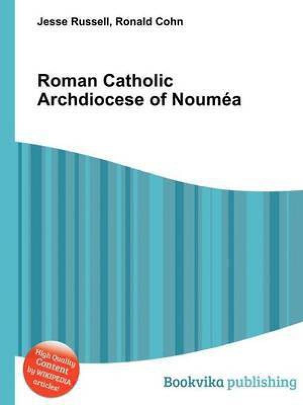 Roman Catholic Archdiocese of Noumea(English, Paperback, unknown)