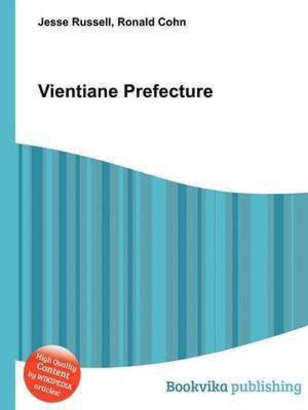 Vientiane Prefecture(English, Paperback, unknown)