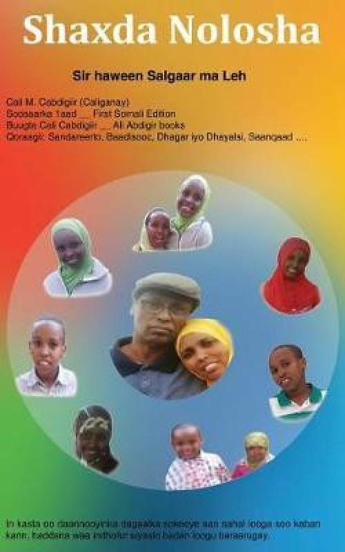 Shaxda Nolosha(Somali, Paperback, Cabdigiir (Caliganay) Cali M)