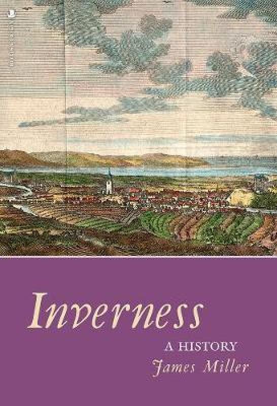 Inverness(English, Paperback, Miller James)