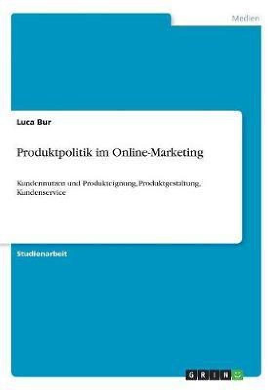Produktpolitik im Online-Marketing(German, Paperback, Bur Luca)