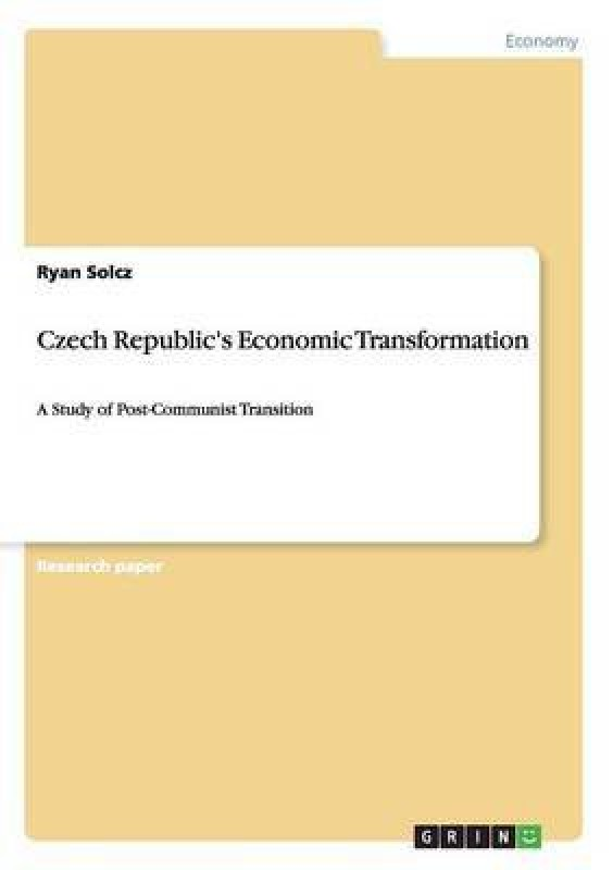 Czech Republic's Economic Transformation(English, Paperback, Solcz Ryan)