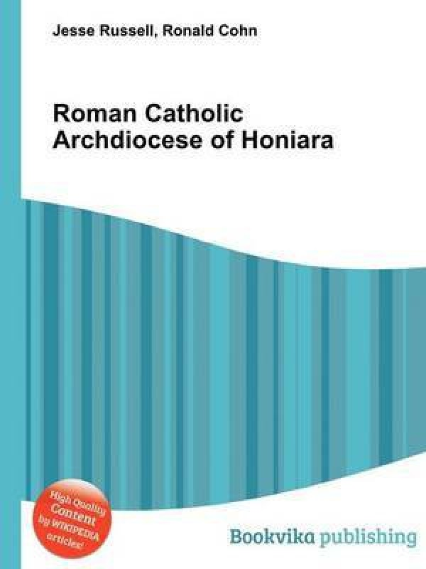 Roman Catholic Archdiocese of Honiara(English, Paperback, unknown)