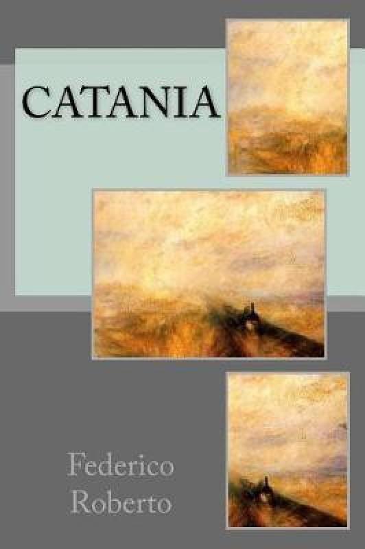 Catania(Italian, Paperback, Roberto Federico De)