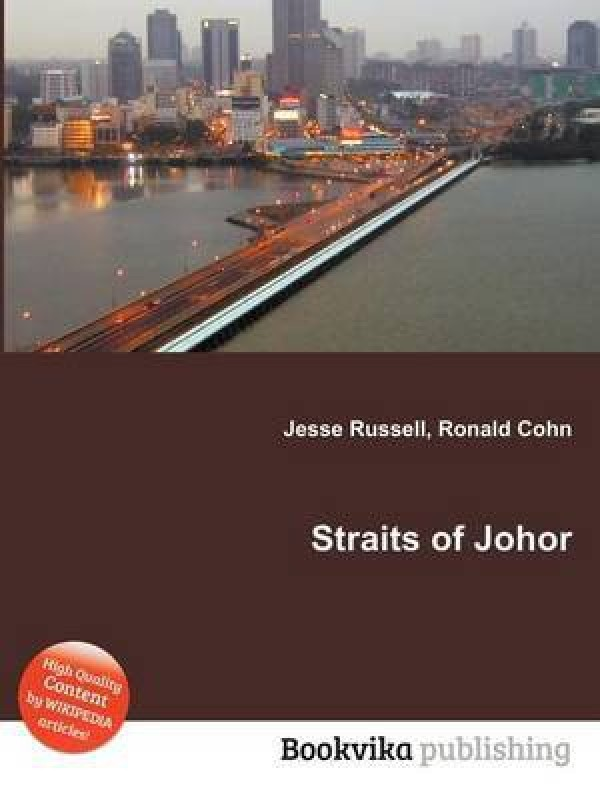 Straits of Johor(English, Paperback, unknown)
