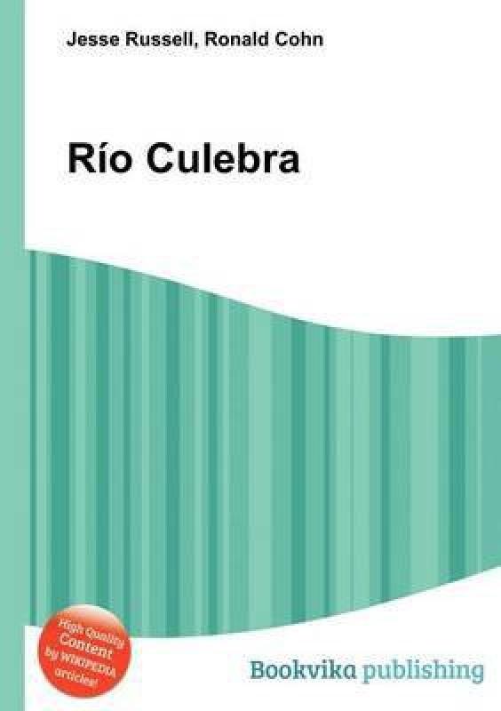 Rio Culebra(English, Paperback, unknown)