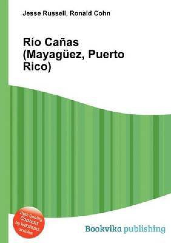 Rio Canas (Mayaguez, Puerto Rico)(English, Paperback, unknown)