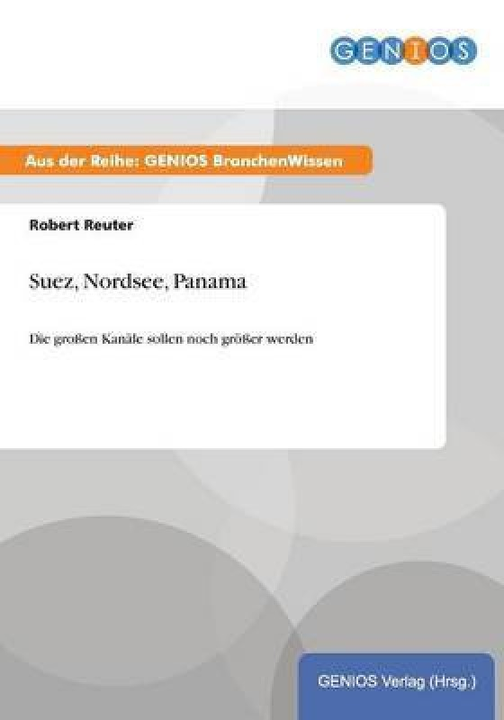 Suez, Nordsee, Panama(German, Paperback, Reuter Robert)