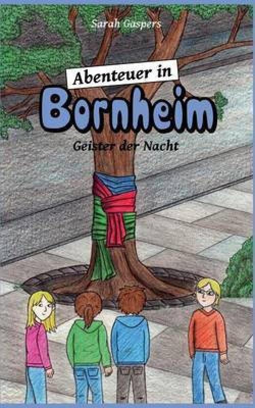 Abenteuer in Bornheim(German, Paperback, Gaspers Sarah)