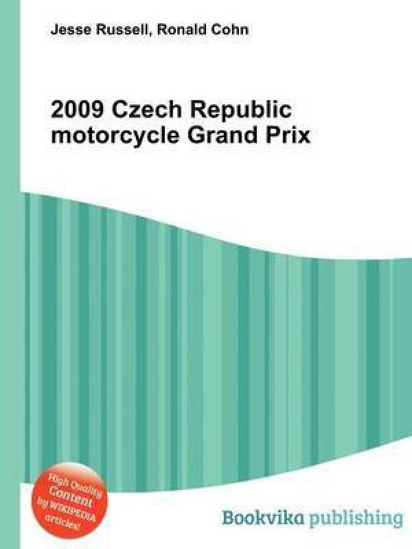 2009 Czech Republic Motorcycle Grand Prix(English, Paperback, unknown)
