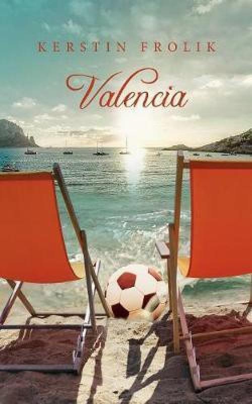 Valencia(German, Paperback, Frolik Kerstin)