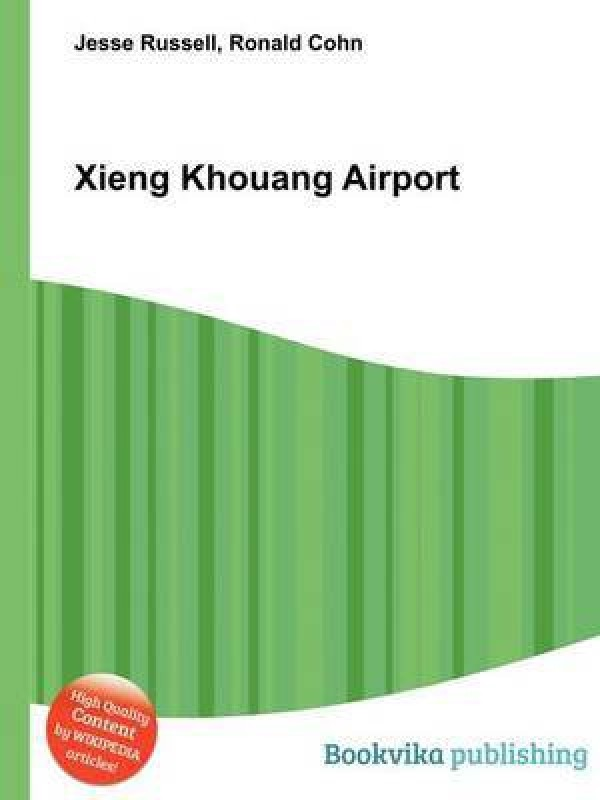Xieng Khouang Airport(English, Paperback, unknown)