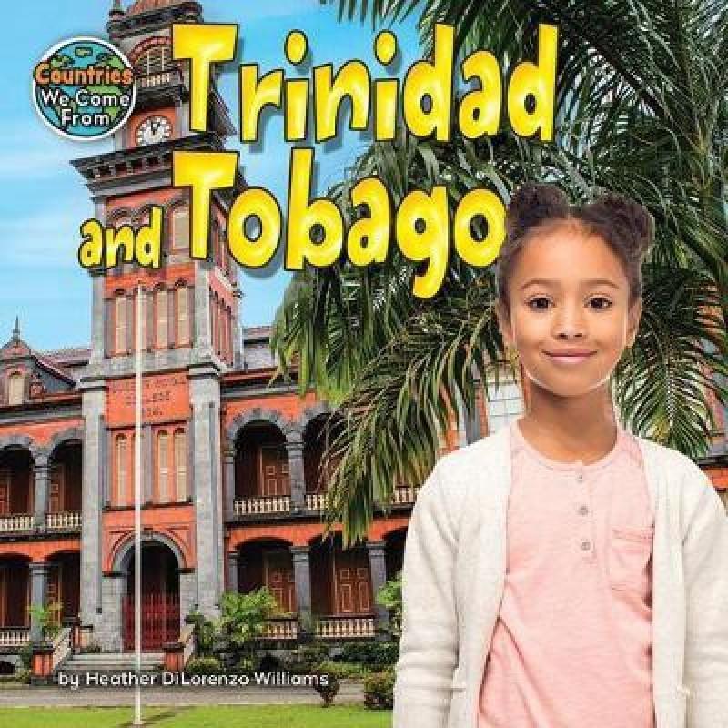 Trinidad and Tobago(English, Hardcover, Williams Heather Dilorenzo)