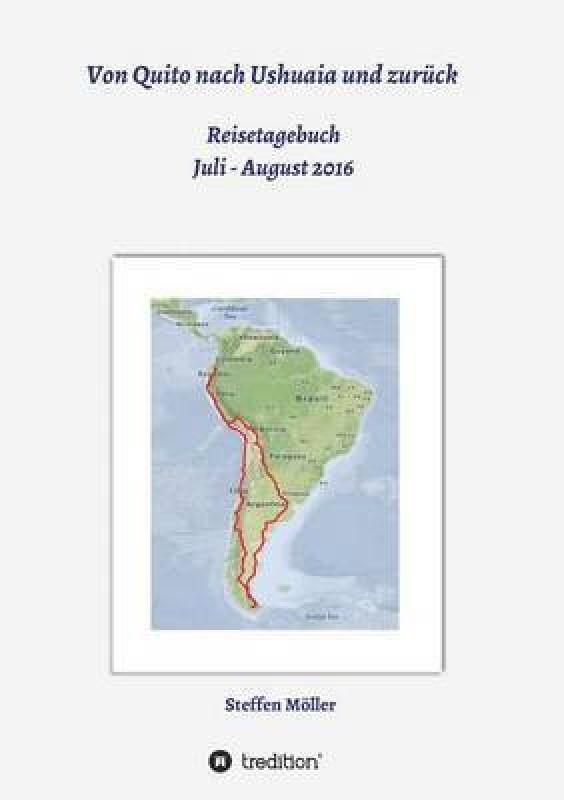 Von Quito Nach Ushuaia Und Zuruck(German, Paperback, Moller Steffen)