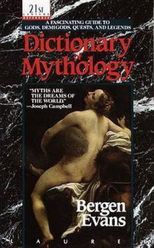Dictionary of Mythology (Ind)(English, Paperback, Evans Bergen)