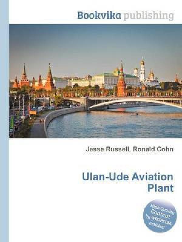 Ulan-Ude Aviation Plant(English, Paperback, unknown)
