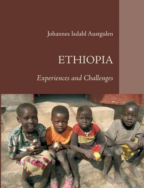 Ethiopia(English, Paperback, Austgulen Johannes Isdahl)