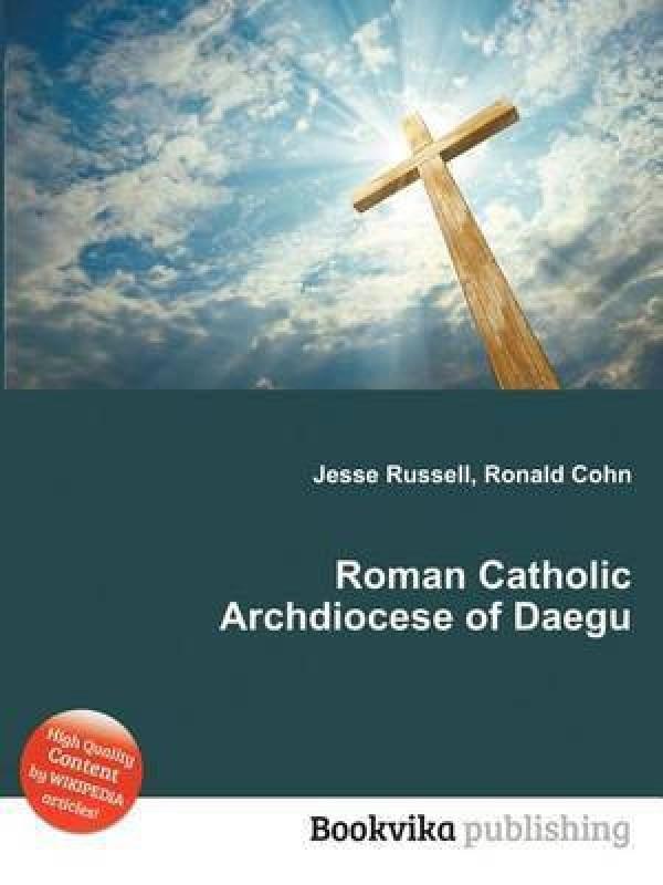 Roman Catholic Archdiocese of Daegu(English, Paperback, unknown)
